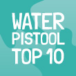 De Top 10 Waterpistolen van 2019
