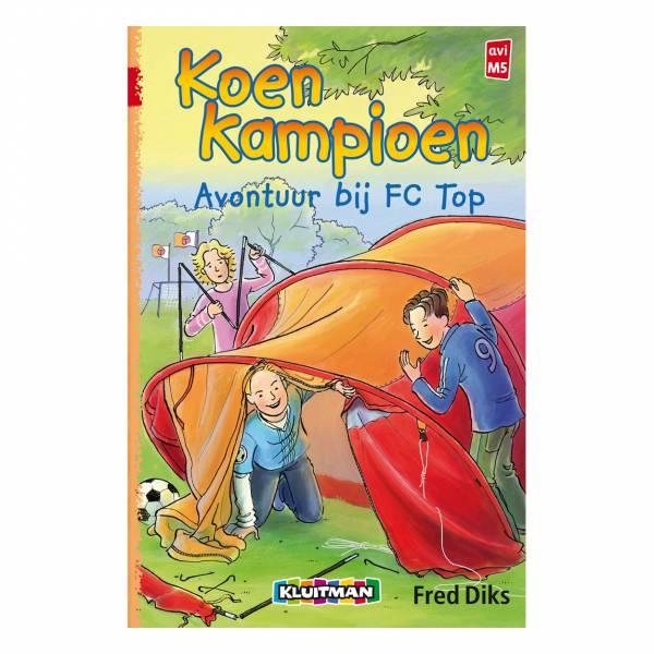 Koen Kampioen - Avontuur Bij FC Top
