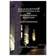 Dialogue between international law and international relatio