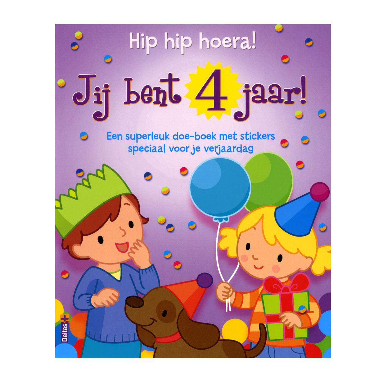 hoera 4 jaar Hip hip hoera! Jij bent 4 jaar online kopen | Lobbes.nl hoera 4 jaar