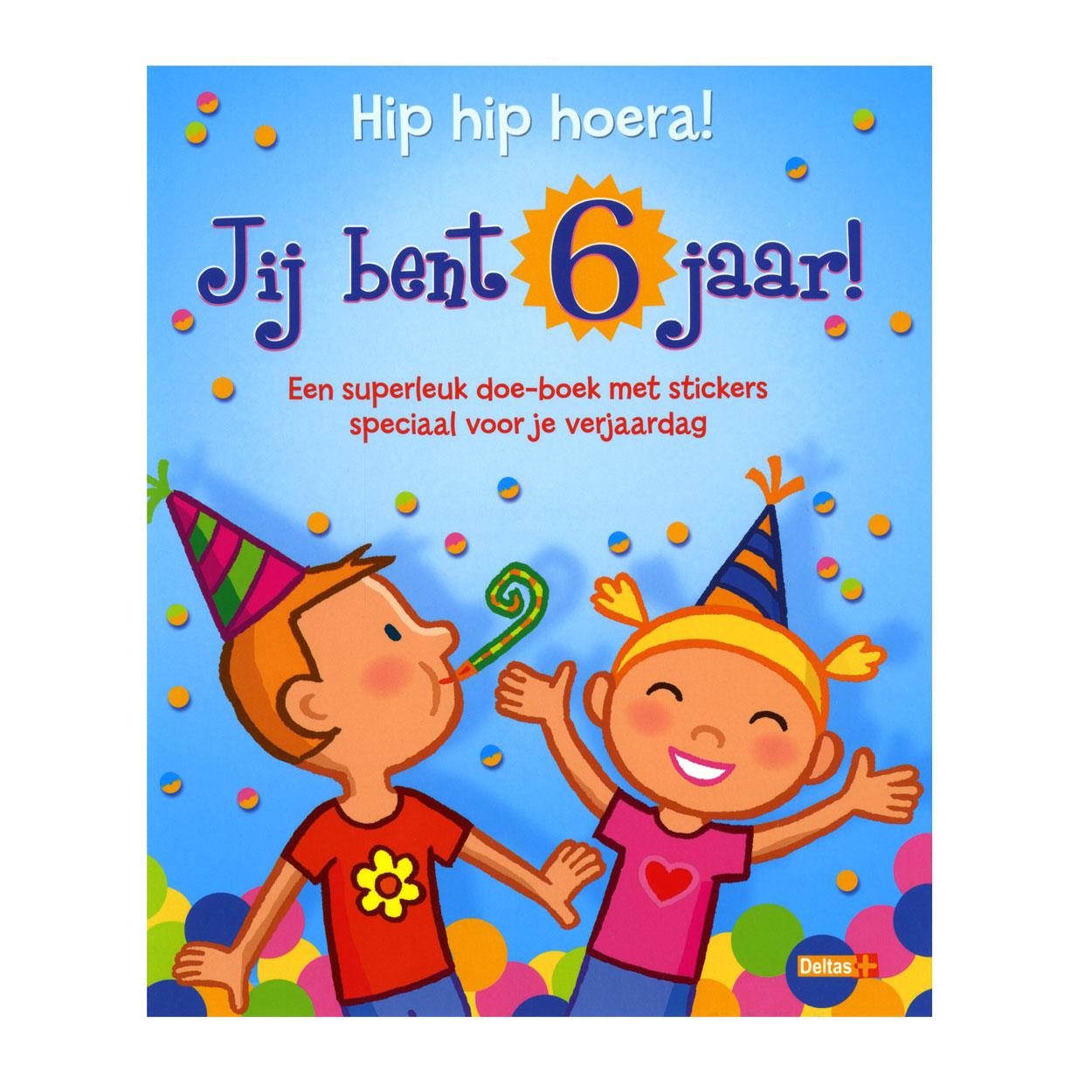verjaardag 6 jaar Hip hip hoera! Jij bent 6 jaar! online kopen | Lobbes.nl verjaardag 6 jaar